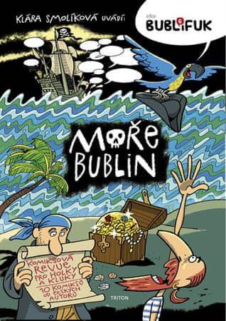 Smolíková Klára: Bublifuk 6 - Moře bublin