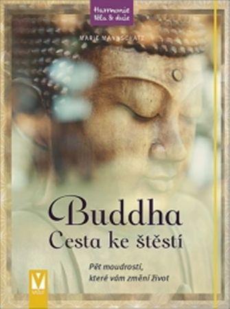 Mannschatz Marie: Buddha - Cesta ke štěstí