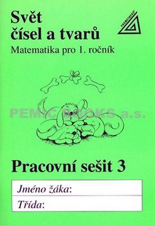 Hošpesová Alena: Matematika pro 1. roč. ZŠ PS 3 Svět čísel a tvarů