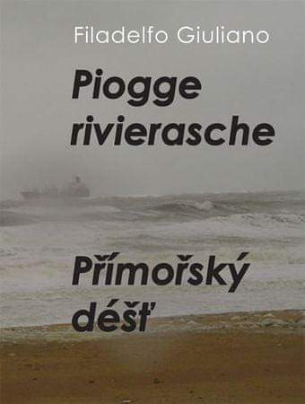 Giuliano Filadelfo: Piogge rivierasche / Přímořský déšť