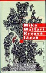 Waltari Mika: Krvavá lázeň