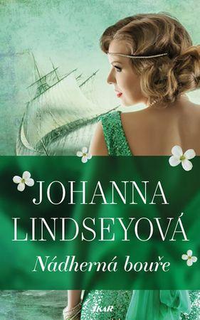 Lindseyová Johanna: Nádherná bouře