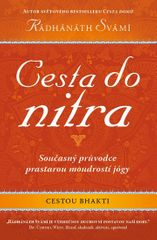 Swami Radhanath: Cesta do nitra