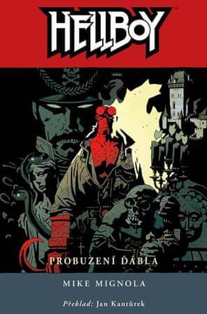 Mignola Mike: Hellboy 2 - Probuzení ďábla