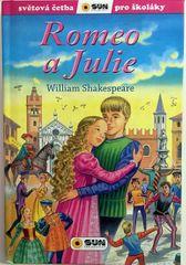 Shakespeare William: Romeo a Julie - Světová četba pro školáky