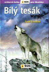 London Jack: Bílý tesák - Světová četba pro školáky