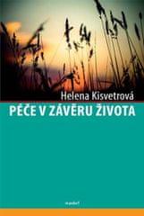 Kisvetrová Helena: Péče v závěru života