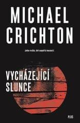 Crichton Michael: Vycházející slunce