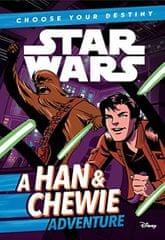 kolektiv autorů: Star Wars: A Han & Chewie Adventure/Choose Your Destiny (Book 1)