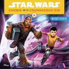 kolektiv autorů: Star Wars: Chewie and the Courageous Kid