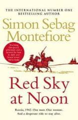 Montefiore Simon Sebag: Red Sky At Noon