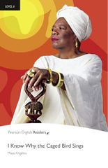 Angelou Maya: Level 6: I Know Why the Caged Bird Sings Book and MP3 Pack