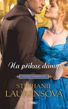 Laurensová Stephanie: Na příkaz dámy