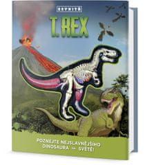 Schatz Dennis: T-Rex zevnitř - Poznej nejslavnějšího dinosaura na světě!