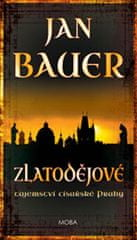 Bauer Jan: Zlatodějové - Tajemství císařské Prahy