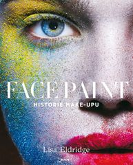 Eldridge Lisa: Face Paint - Historie make-upu