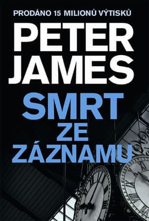 James Peter: Smrt ze záznamu