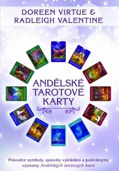 Virtue Doreen: Andělské tarotové karty - Průvodce symboly, způsoby vykládání a podrobnými významy An
