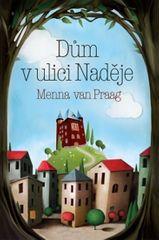 Van Praag Menna: Dům v ulici Naděje