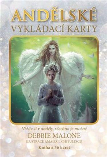 Malone Debbie: Andělské vykládací karty - Věříte-li v anděly, všechno je možné