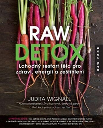 Wignall Judita: Raw detox