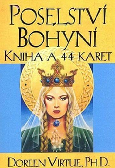 Virtue Doreen: Poselství Bohyní - kniha a karty