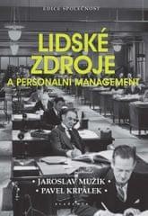 Mužík Jaroslav, Krpálek Pavel,: Lidské zdroje a personální management