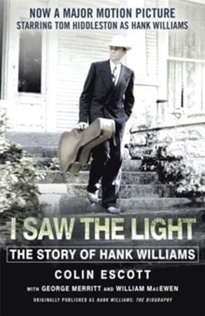 Escott Colin: I Saw the Light