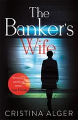 Alger Cristina: The Banker´s Wife