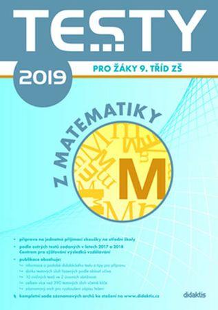 Slovák Václav, Slováková Barbora,: Testy 2019 z matematiky pro žáky 9. tříd ZŠ