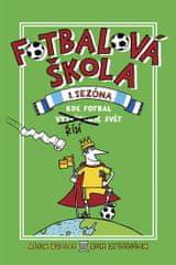 Bellos Alex, Lyttleton Ben: Fotbalová škola 1: Kde fotbal řídí svět