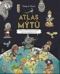 de Moraes Thiago: Atlas mýtů – Mýtický svět bohů