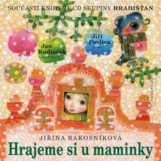 Rákosníková Jiřina: Hrajeme si u maminky + CD