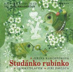 Rákosníková Jiřina: Studánko rubínko + CD