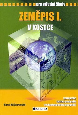 Kantorek, Kašparovský: Zeměpis I. v kostce pro SŠ
