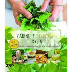 Becker Peter, Wilhelmi Claudie,: Vaříme z divokých bylin