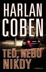 Coben Harlan: Teď, nebo nikdy