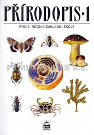 Černík Vladimír a kolektiv: Přírodopis 1 pro 6.ročník základní školy - Zoologie a botanika
