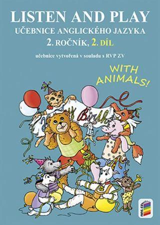 Listen and play - WITH ANIMALS!, 2. díl (učebnice)