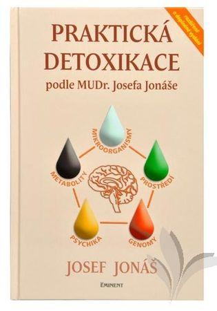 Knihy Praktická detoxikácia podľa MUDr. Josefa Jonáša