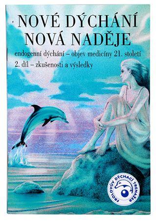 Knihy Nové dýchanie nová nádej 2. diel (MUDr. Taťána Kozlovová)