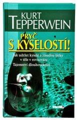 Knihy Pryč s kyselostí (Kurt Tepperwein, Prof.)
