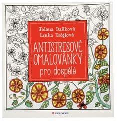 Knihy Antistresové omalovánky pro dospělé (Jolana Daňková, Lenka Tréglová)