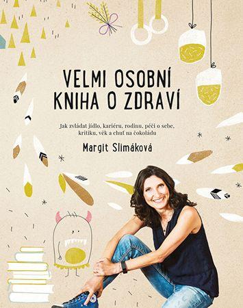 Knihy Veľmi osobné kniha o zdraví (Margit Slimáková)