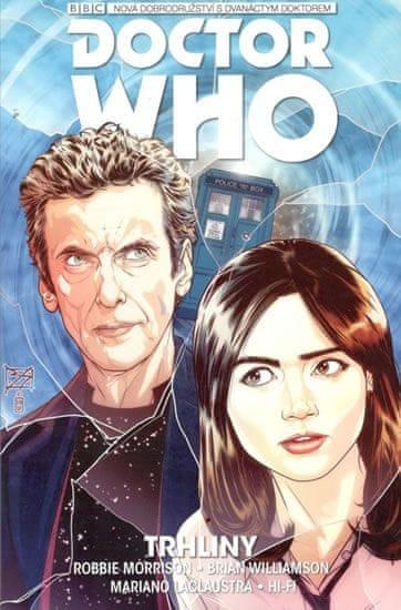 Morrison Robbie: Dvanáctý Doctor Who - Trhliny
