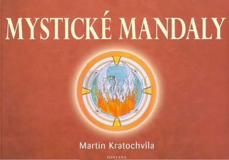Kratochvíla Martin: Mystické mandaly