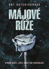Hutchisonová Dot: Májové růže