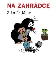 Miler Zdeněk: Na zahrádce