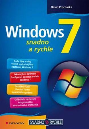 Procházka David: Windows 7 - snadno a rychle