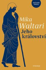 Waltari Mika: Jeho království